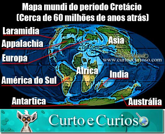 Mapa Mundi do Período Cretácio - 60 Milhões de Anos Atrás