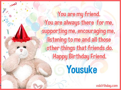 Yousuke Happy birthday friends always