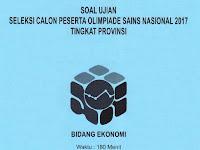 Soal OSN Ekonomi Tingkat Provinsi Tahun 2017