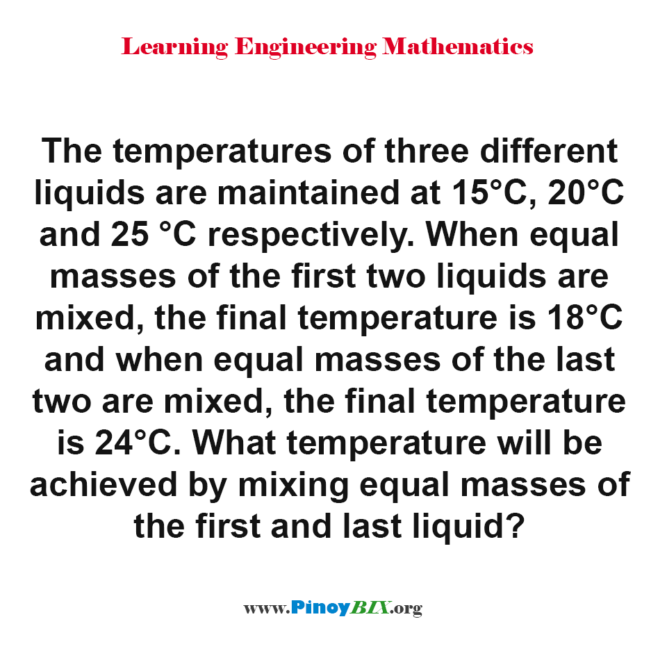 What temperature will be achieved by mixing equal masses of the first and last liquid?