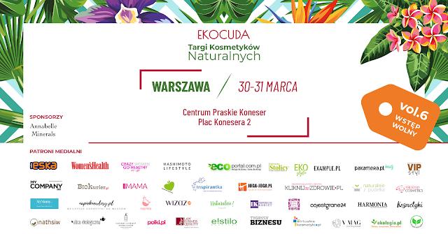 Ekocuda Targi Kosmetyków Naturalnych vol. 6 w Warszawie już w ten weekend (30-31 marca)
