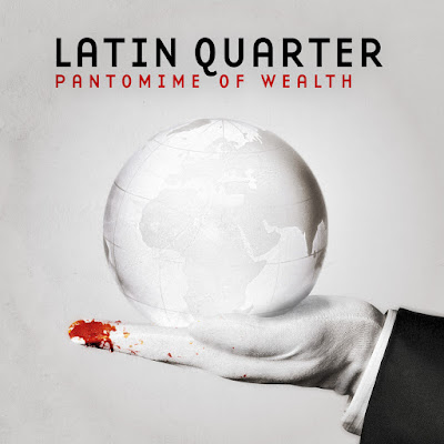 Latin Quarter - Pantomime Of Wealth