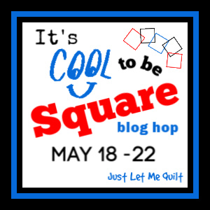 It's Cool to be Square Blog Hop