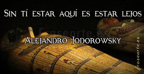Citas de amor, Alejandro Jodorowsky