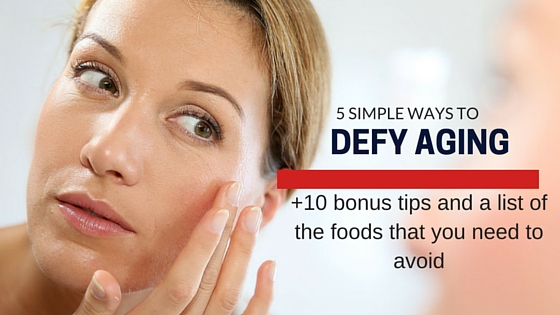 Ways to Defy Aging