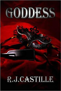 Goddess - Erotic Romance With an Edge by R.J. Castille