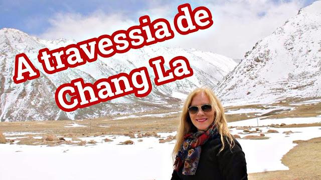 Os desafios da Chan La, nos Himalaias