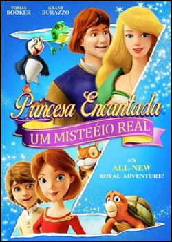 Princesa Encantada: Um Mistério Real Dublado