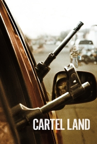 Watch Cartel Land Online Free in HD