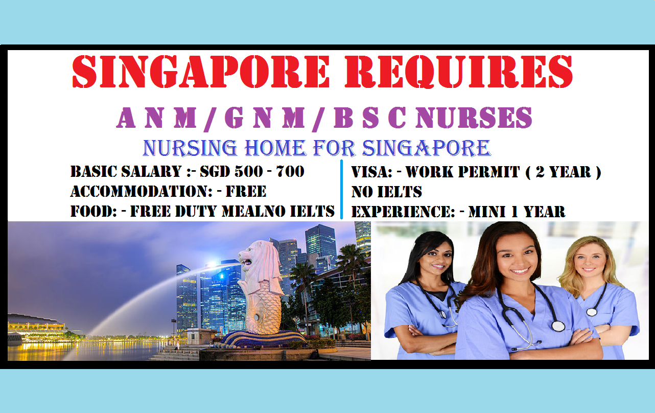 Singapore Requires A N M G N M B S C Nurses World4nurses
