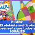 Elmer. El elefante multicolor. Cuento, Juegos, App y Video (Cuenta cuentos).