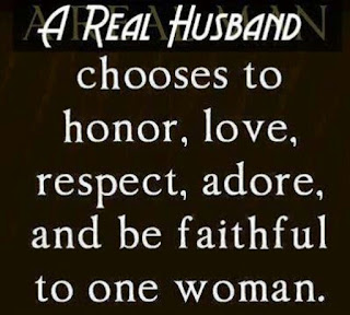 A Faithful Husband meets always with the most Faithful Wife.