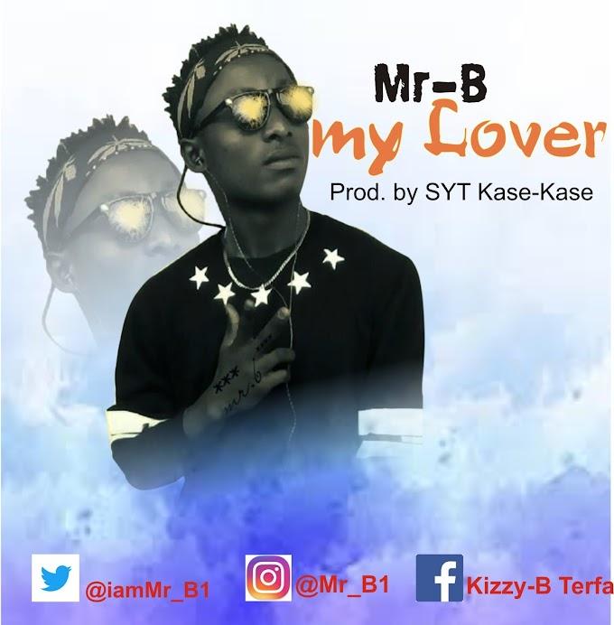 [Music] Downlad Mr. B_ My Lover
