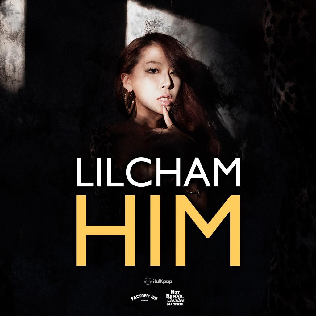 [Single] Lilcham – HIM