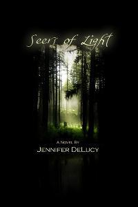 Seers of Light by Jennifer DeLucy