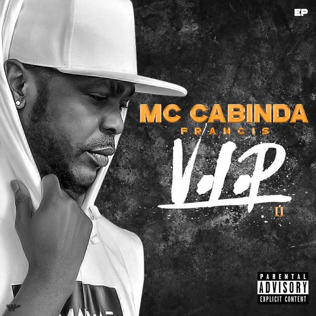 "Destaque: FRANCIS MC CABINDA - EP ""V.I.P 2"""