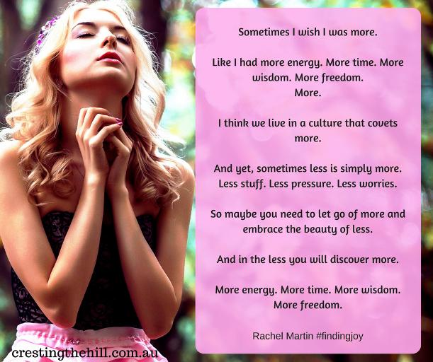 Sometimes I wish I was more by Rachel Martin #findingjoy (photo by Vil Son on Unsplash)