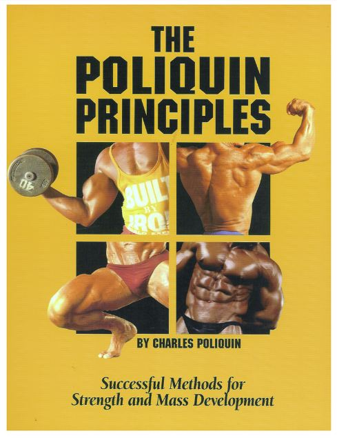 "alt=""THE POLIQUIN PRINCIPLES SUCCESSFUL METHODS FOR STRENGTH AND MASS DEVELOPMENT BY CHARLES POLIQUIN"""