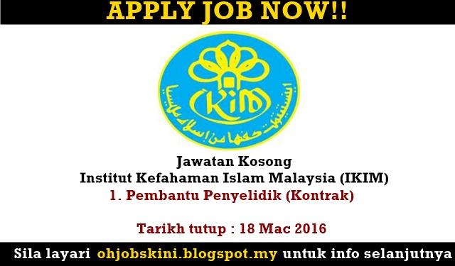 Jawatan Kosong Institut Kefahaman Islam Malaysia (IKIM)