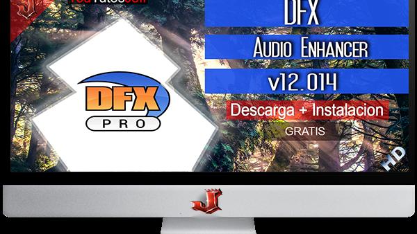 DFX Audio Enhancer v12.014 FULL | 2016