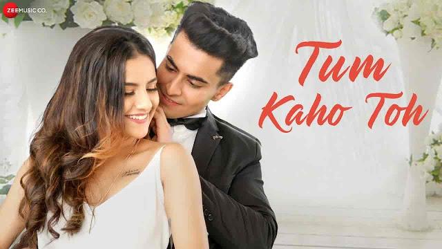 Tum Kaho Toh Lyrics - Asit Tripathy, Deepali Sathe