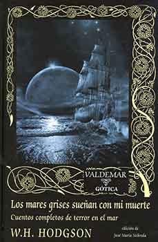 Los mares grises sueñan con mi muerte, recopilación de la Editorial Valdemar