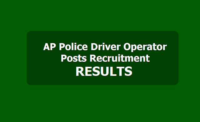 AP Police Driver Operator Posts Merit List & Provisional Selection List Results