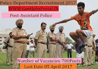 Police Department Recruitment 2017– 700 Assistant Police
