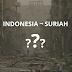 Jangan Suriahkan Indonesia: Mantra Para Penebar Teror & Ketakutan