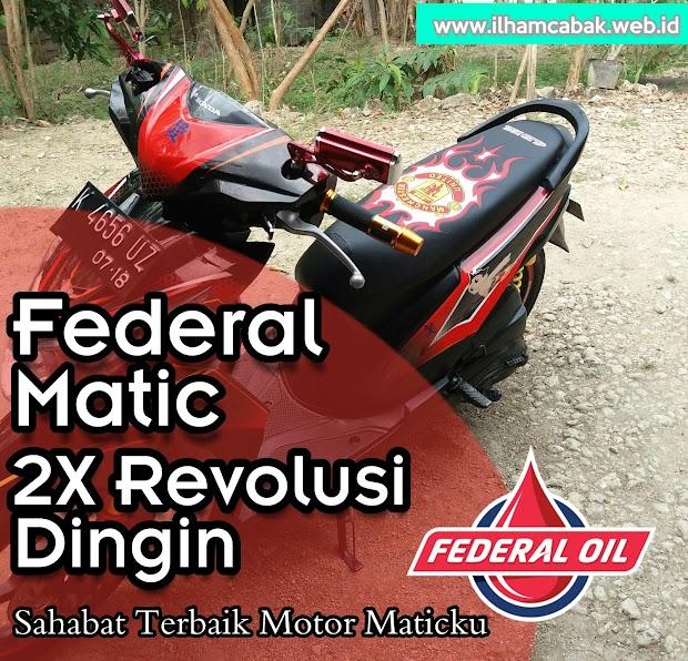 Federal Matic 2x Revolusi Dingin - Sahabat Terbaik Motor Maticku