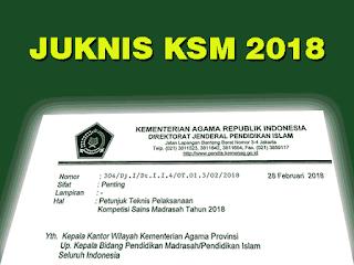 Pentujuk Teknis Pelaksanaan Kompetensi Sains Madrasah  Geveducation:  #Download Juknis KSM 2018 Lengkap