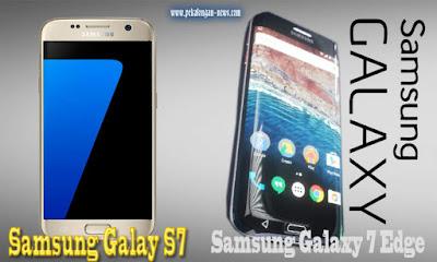 Galaxy S7 dan Galaxy S7 Edge Smartphone Terbaru Samsung yang Handal