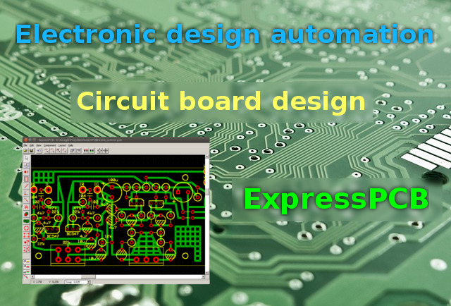Free EDA: Easy circuit board design with ExpressPCB