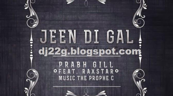 prabh gill jeen di gal mp3 free download
