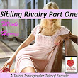 Sibling Rivalry 1 by Mindi Harris
