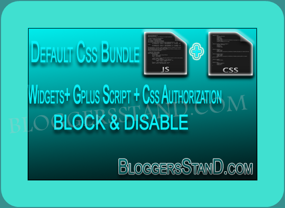 How to block css bundle authorization widgetsjs google plus how to block css bundle authorization widgets google plus files in blogger template pronofoot35fo Image collections