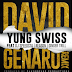 Stream And Download: @YungSwissPgp x @DJSpeedsta, @ReasonHD_ @Ginger_Trill - #DavidGenaro