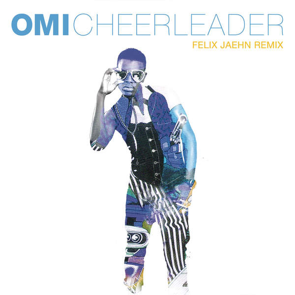 Cheerleader (Felix Jaehn Remix Radio Edit)