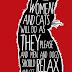 Οι γυναίκες και οι γάτες, οι άνδρες και οι σκύλοι...
