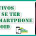 5 Motivos para se ter um Smartphone Android