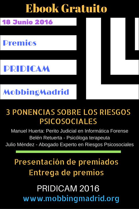 Ebook Gratuito: Información completa sobre los Premios PRIDICAM MobbingMadrid 2016