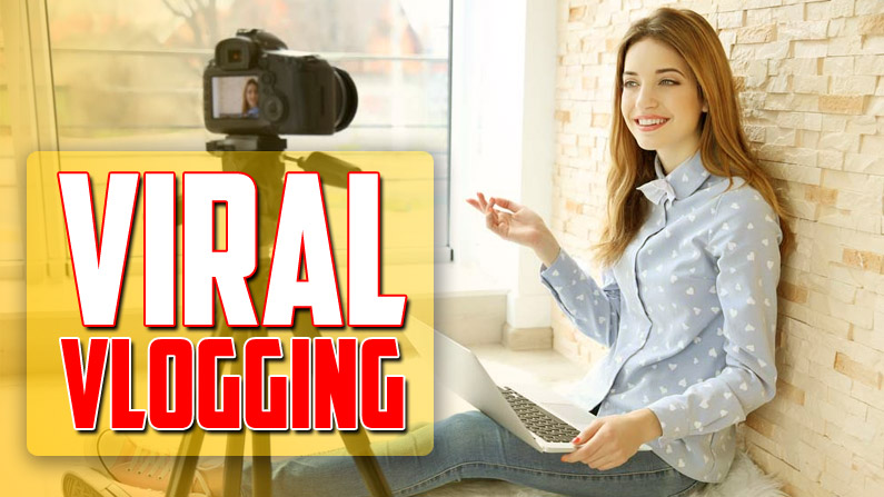 What is Viral Vlogging? | How to Earn from It?
