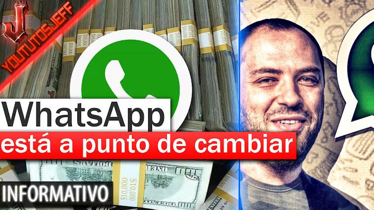 WhatsApp está a punto de cambiar