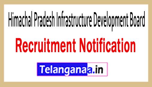 Himachal Pradesh Infrastructure Development Board HPIDB Recruitment