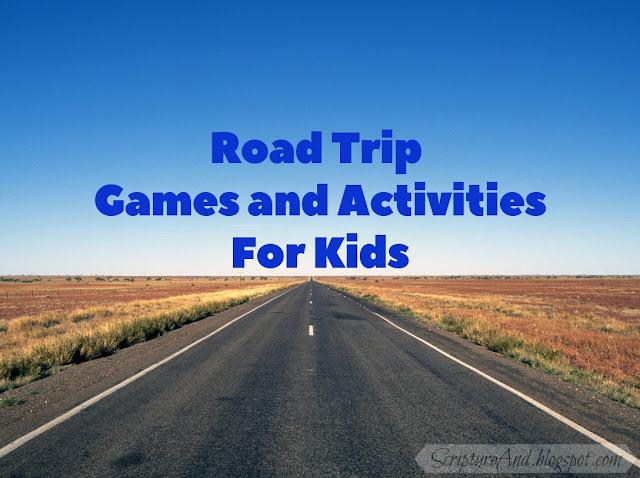 Road Trip Games and Activities for Kids | scriptureand.blogspot.com