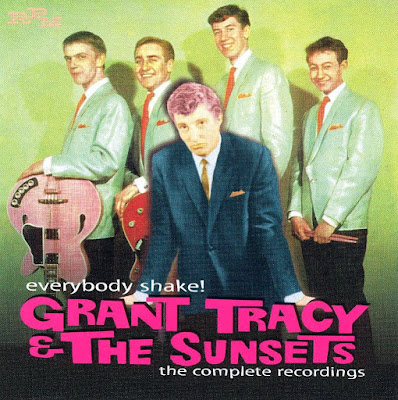 Grant Tracy & The Sunsets  – Everybody Shake! The Complete Recordings