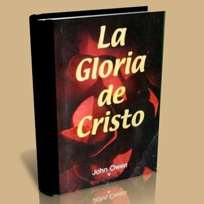 la gloria de Cristo de John Owen