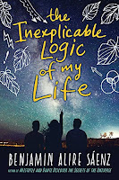 The Inexplicable Logic of My Life by Benjamin Alire Saenz book cover and review