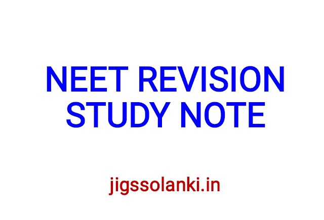 REVISION STUDY NOTE FOR JEE-NEET EXAM