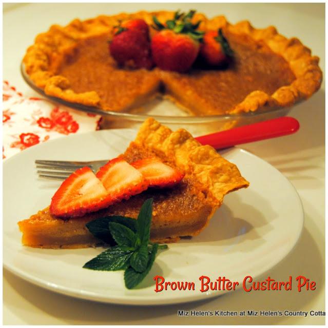 Brown Butter Custard Pie at Miz Helen's Country Cottage